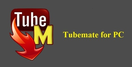 Download TubeMate for PC (Windows 10, 8 1, 8, 7, XP)